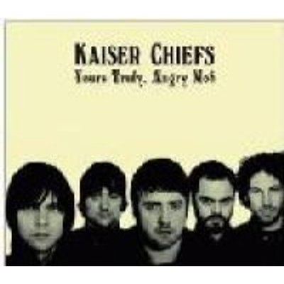 Kaiser Chiefs - Yours Truly Angry Mob (CD, Imported): Kaiser Chiefs