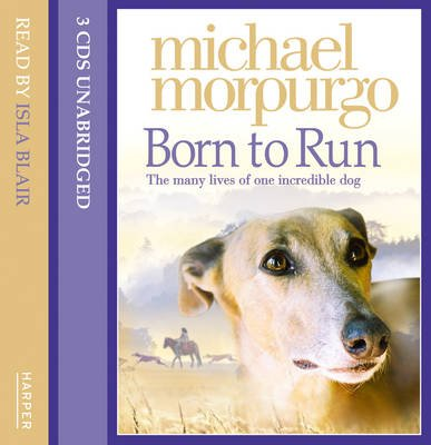 Born to Run (Standard format, CD, Unabridged edition): Michael Morpurgo