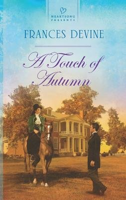 A Touch of Autumn (Paperback): Frances Devine