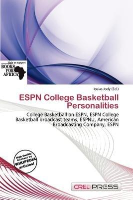 ESPN College Basketball Personalities (Paperback): Iosias Jody