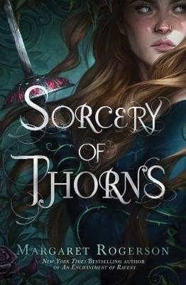 Sorcery of Thorns (Hardcover): Margaret Rogerson