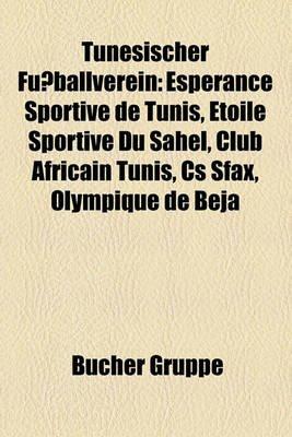Tunesischer Fussballverein Esperance Sportive De Tunis