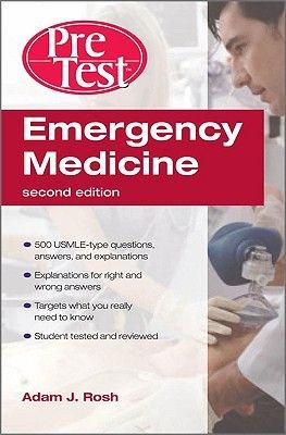 Emergency Medicine PreTest Self-Assessment and Review (Paperback, 2nd Revised edition): Adam J. Rosh