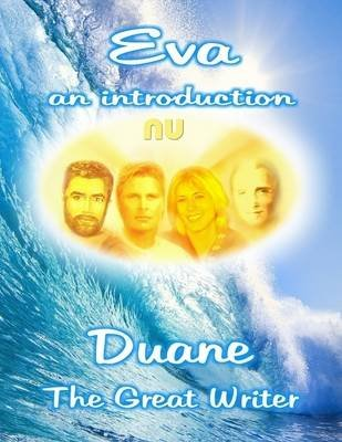 Eva an Introduction (Electronic book text): Duane the Great Writer
