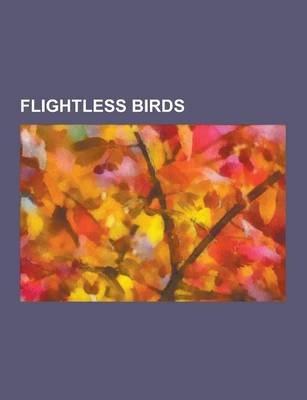 Flightless Birds - Adelie Penguin, African Penguin, Cassowary, Casuariiformes, Chinstrap Penguin, Chubut Steamer Duck,...