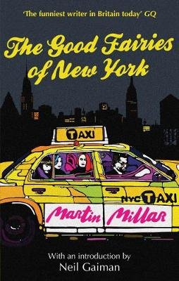 The Good Fairies of New York - with an Introduction by Neil Gaiman (Electronic book text): Martin Millar