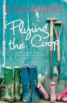Flying the Coop (Paperback): Ilsa Evans