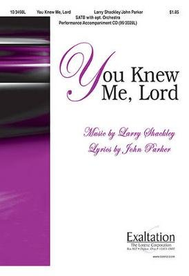 You Knew Me, Lord (Paperback): John Parker