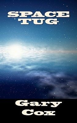 Space Tug (Paperback): Gary Cox