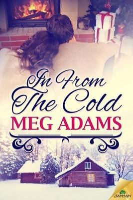 In from the Cold (Electronic book text): Meg Adams