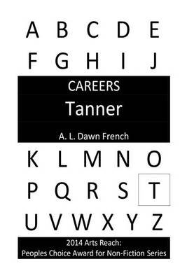 Careers - Tanner (Paperback): A. L. Dawn French