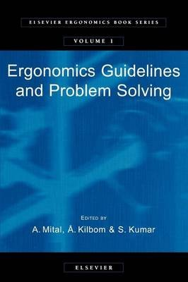 Ergonomics Guidelines and Problem Solving (Electronic book text): A. Mital, S. Kumar