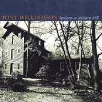 Tony Williamson - Sessions at McBain Mill (CD): Tony Williamson
