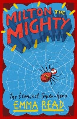 Milton the Mighty (Paperback): Emma Read