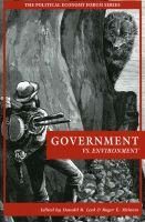 Government vs. Environment (Paperback): Donald R Leal, Roger E. Meiners