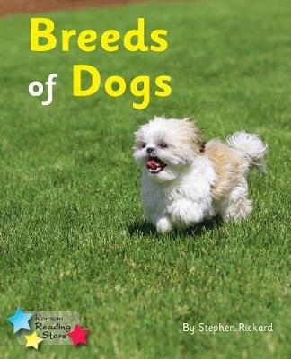 Breeds of Dogs (Paperback): Stephen Rickard