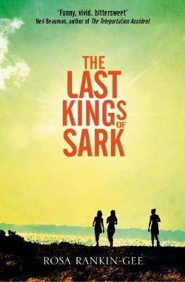 The Last Kings of Sark (Electronic book text): Rosa Rankin-Gee