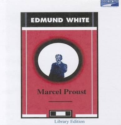 Marcel Proust (Standard format, CD): Edmund White