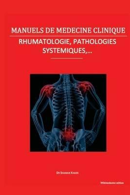 Rhumatologie, Pathologies Systemiques Et Divers (French, Paperback): Dr Shanan Khairi