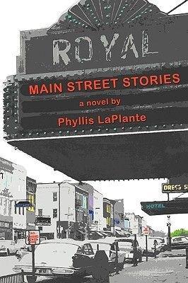 Main Street Stories (Paperback): Phyllis Laplante
