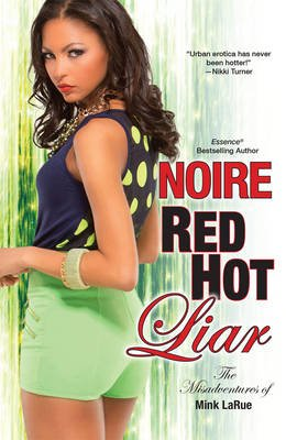 Red Hot Liar (Paperback): Noire