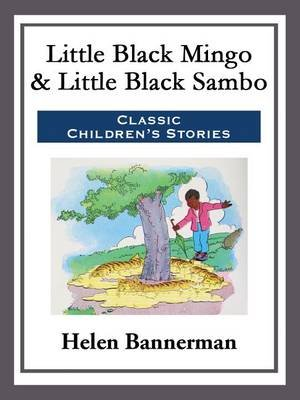 Little Black Mingo & Little Black Sambo (Electronic book text): Helen Bannerman
