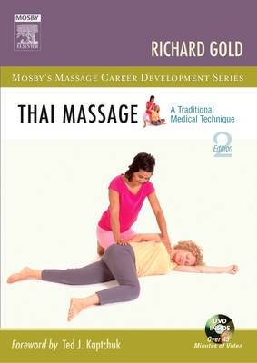 Thai Massage - A Traditional Medical Technique (Electronic book text, 2nd ed.): Richard Gold