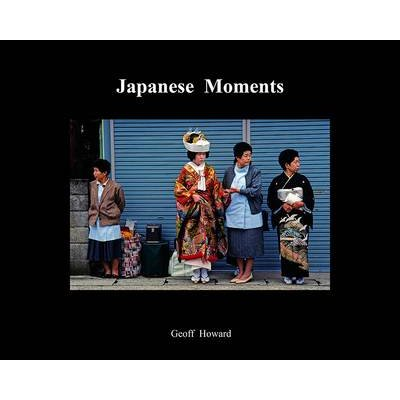 Japanese Moments (Paperback): Geoff Howard