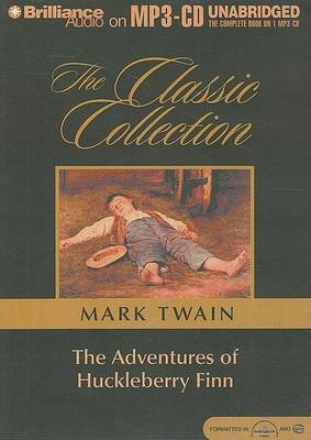 The Adventures of Huckleberry Finn (MP3 format, CD): Mark Twain