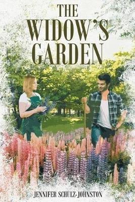 The Widow's Garden (Paperback): Jennifer Schulz-Johnston
