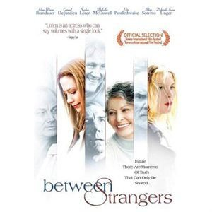 Between Strangers (Region 1 Import DVD): Loren Sophia