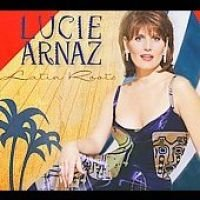 Arnaz Lucie - Latin Roots (CD): Arnaz Lucie