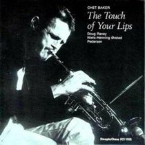 Chet Baker - The Touch of Your Lips (Vinyl record): Chet Baker