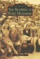 The Seabees at Port Hueneme (Paperback): Gina Nichols