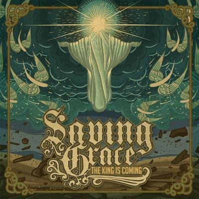 Saving Grace - The King Is Coming (CD): Saving Grace
