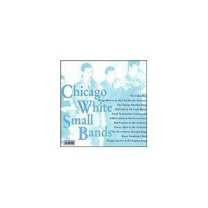 Chicago White Small Bands (CD, Imported): Various Artists