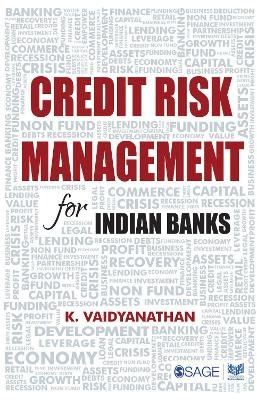 Credit Risk Management for Indian Banks (Paperback): K. Vaidya Nathan