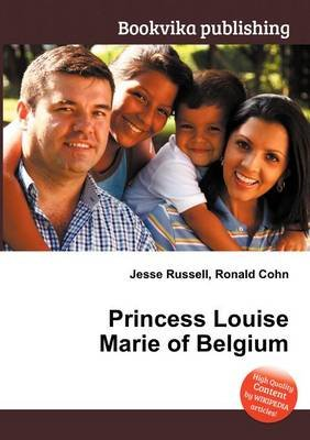 Princess Louise Marie of Belgium (Paperback): Jesse Russell, Ronald Cohn