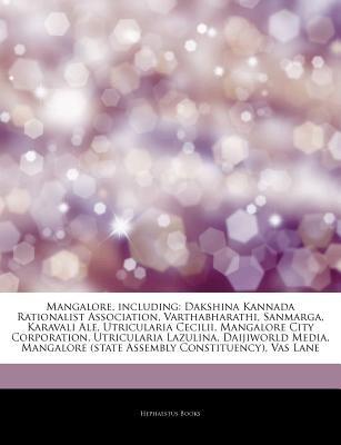 Articles on Mangalore, Including - Dakshina Kannada Rationalist Association, Varthabharathi, Sanmarga, Karavali Ale,...