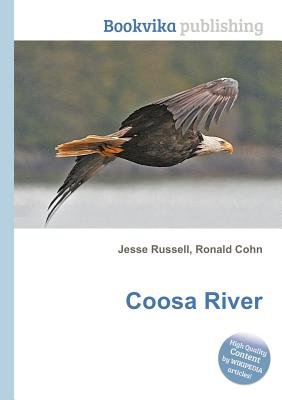 Coosa River (Paperback): Jesse Russell, Ronald Cohn