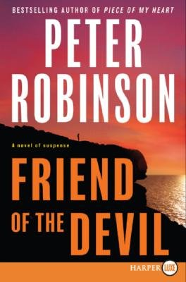 Friend of the Devil (Large print, Paperback, large type edition): Peter Robinson