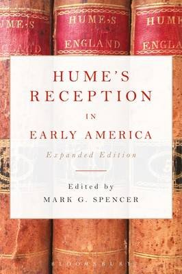Hume's Reception in Early America - Expanded Edition (Electronic book text): Mark G. Spencer