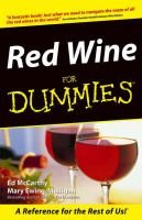 Red Wine for Dummies (Paperback): Ed McCarthy, Mary Ewing-Mulligan