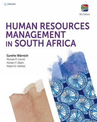 Human Resources Management in South Africa (Paperback, 6th edition): Michael Carrell, Elbert, Robert Hatfield, Surette Warnich