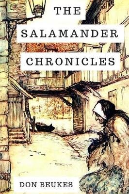 The Salamander Chronicles (Paperback): Don Beukes