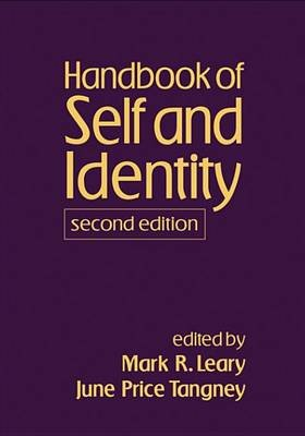 Handbook of Self and Identity, Second Edition (Electronic book text): Mark R. Leary, June Price Tangney