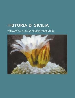 Historia Di Sicilia (Paperback): Tommaso Fazello