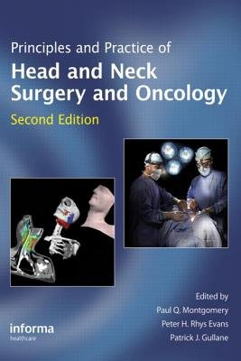Principles and Practice of Head and Neck Surgery and Oncology (Hardcover, 2nd Revised edition): Peter H. Rhys Evans, Paul Q....