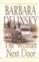 The Woman Next Door PB (Large print, Paperback, large type edition): Barbara Delinsky