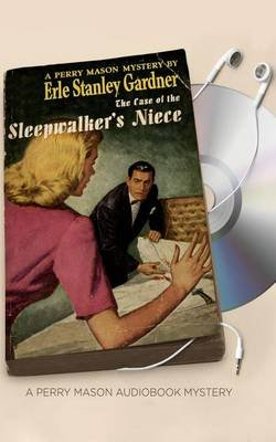 The Case of the Sleepwalker's Niece (Standard format, CD): Erle Stanley Gardner